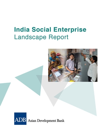 India Social Enterprise Landscape Report ebook by Asian Development Bank