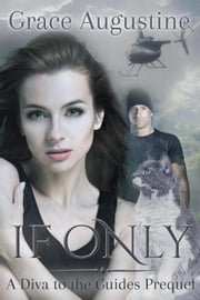 If Only ebook by Grace Augustine