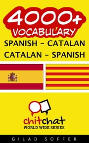 4000+ Vocabulary Spanish - Catalan ebook by Gilad Soffer