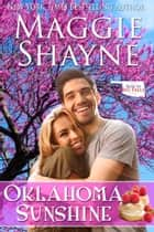 Oklahoma Sunshine ebook by Maggie Shayne
