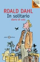 In solitario ebook by Roald Dahl, Mariarosa Giardina Zannini