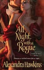 All Night with a Rogue ebook by Alexandra Hawkins