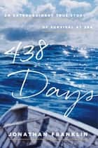 438 Days ebook by Jonathan Franklin