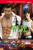 Pride & Were ebook by Joyee Flynn
