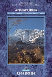 Annapurna - A Trekker's Guide ebook by Siân Pritchard-Jones,Bob Gibbons