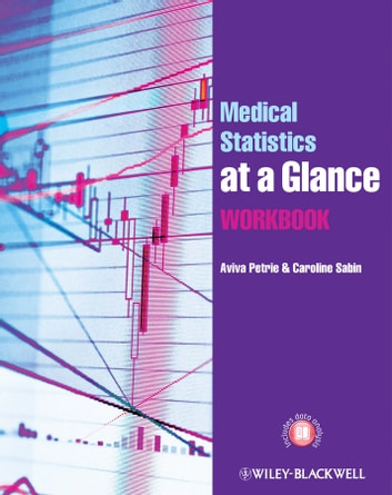 Medical statistics at a glance workbook ebook by aviva petrie medical statistics at a glance workbook ebook by aviva petriecaroline sabin fandeluxe