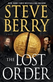 The Lost Order - A Novel ebook by Steve Berry