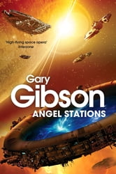 Angel Stations ebook by Gary Gibson