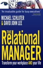 The Relational Manager ebook by Michael Schluter,David John Lee