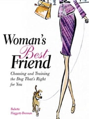 Woman's Best Friend ebook by Haggerty-Brennan, Babette