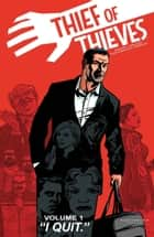 Thief of Thieves Vol. 1 ebook by Robert Kirkman, Nick Spencer, Shawn Martinbrough,...