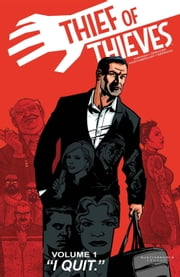 Thief of Thieves Vol. 1 ebook by Robert Kirkman,Nick Spencer,Shawn Martinbrough,Felix Serrano