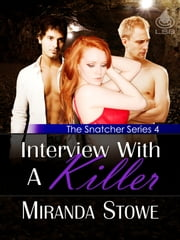 Interview With a Killer ebook by Miranda Stowe