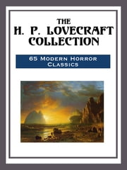 The H. P. Lovecraft Collection ebook by H. P. Lovecraft