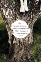 The Inner Circle ebook by Mari Jungstedt