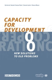 Capacity for Development - New Solutions to Old Problems ebook by