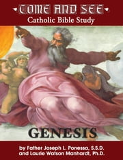 Come and See: Genesis ebook by Laurie Watson Manhardt Ph.D.
