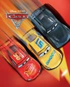 Cars 3 Movie Storybook eBook by Disney Book Group