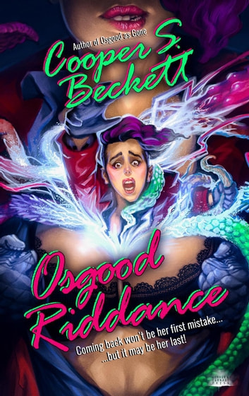 Osgood Riddance: A Spectral Inspector Novel - The Spectral Inspector, #2 ebook by Cooper S. Beckett