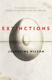 Extinctions ebook by Josephine Wilson
