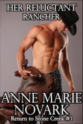 Her Reluctant Rancher ebook by Anne Marie Novark