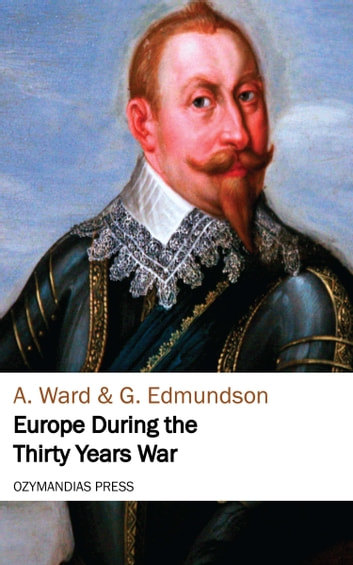 Europe During the Thirty Years War ebook by A. Ward