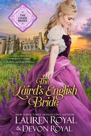 The Laird's English Bride (The Chase Brides, Book 3) - A Sweet & Clean Historical Romance ebook by Lauren Royal,Devon Royal