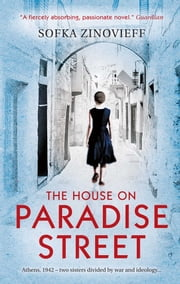 The House on Paradise Street ebook by Sofka Zinovieff
