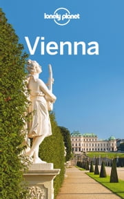 Lonely Planet Vienna ebook by Lonely Planet,Anthony Haywood,Kerry Christiani,Marc Di Duca