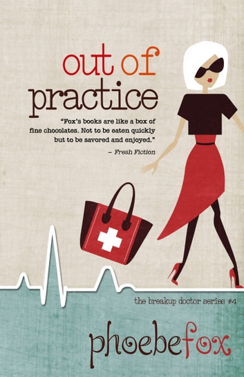 OUT OF PRACTICE ebook by Phoebe Fox