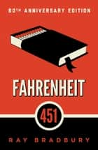 Fahrenheit 451 ebook de A Novel
