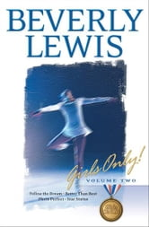 Girls Only! : Volume 2 - 5-8 ebook by Beverly Lewis