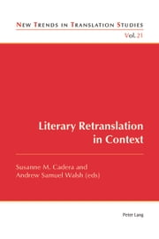 Literary Retranslation in Context ebook by