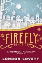 A Humbug Holiday ebook by