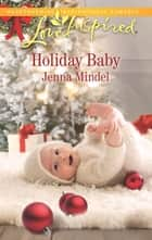 Holiday Baby ebook by Jenna Mindel