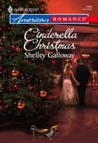 Cinderella Christmas ebook by Shelley Galloway