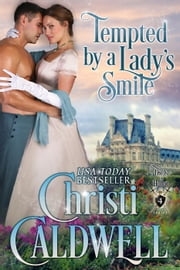 Tempted by a Lady's Smile - Lords of Honor, #4 ebook by Kobo.Web.Store.Products.Fields.ContributorFieldViewModel