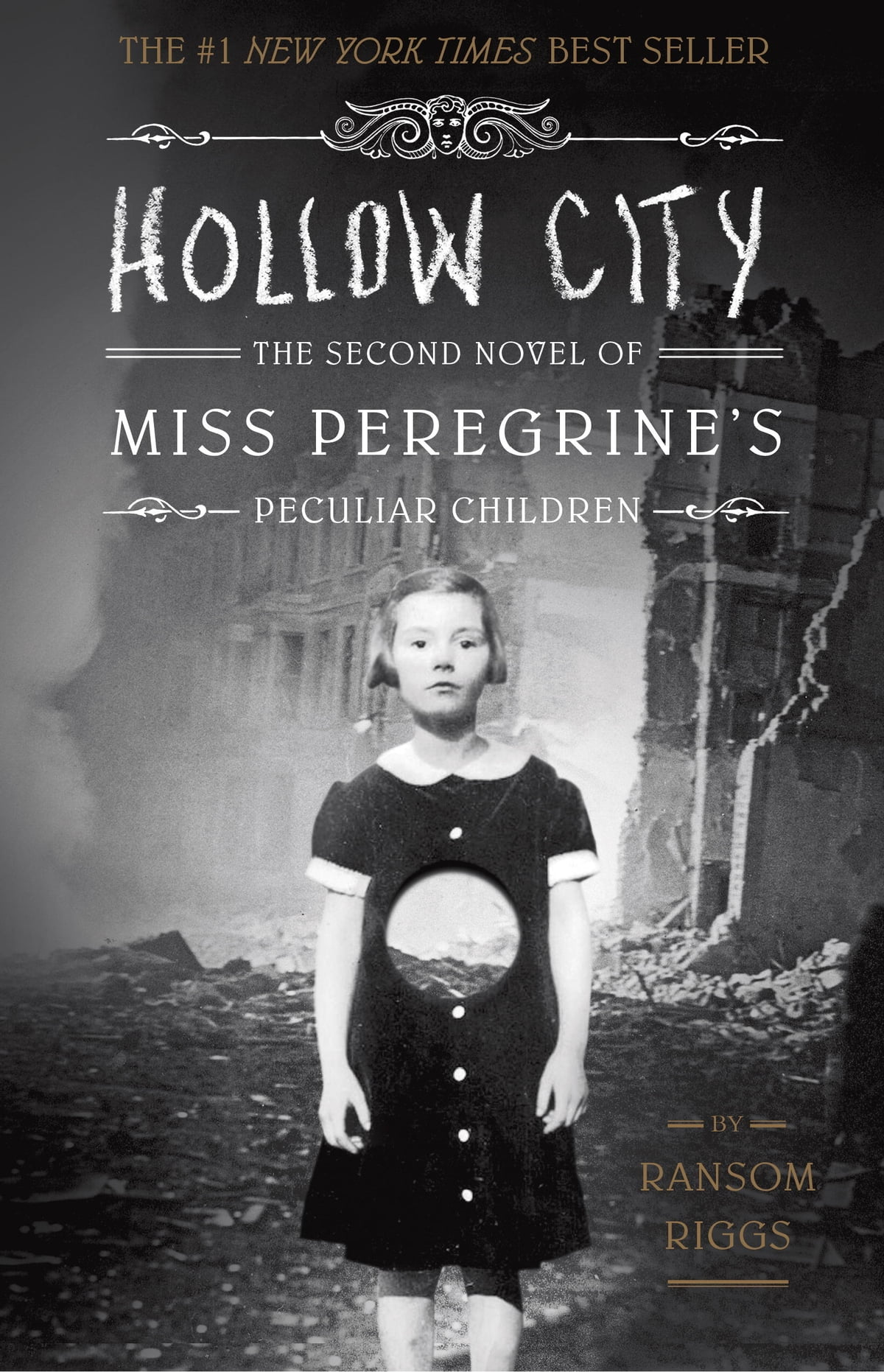 Hollow City  The Second Novel Of Miss Peregrine's Peculiar Children Ebook  By Ransom Riggs