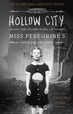 Hollow City, The Second Novel of Miss Peregrine's Peculiar Children