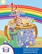 Bible Stories Collection ebook by Kim Mitzo Thompson, Karen Mitzo Hilderbrand, Ron Kauffman,...