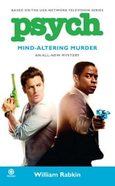 Psych: Mind-Altering Murder ebook by William Rabkin