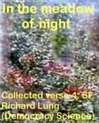 In The Meadow Of Night ebook by Richard Lung