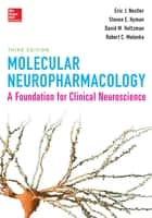 Molecular Neuropharmacology: A Foundation for Clinical Neuroscience, Third Edition ebook by Eric J. Nestler, Steven E. Hyman, Robert C. Malenka
