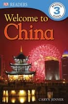 Welcome to China ebook by Caryn Jenner, DK