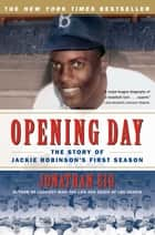 Opening Day ebook by Jonathan Eig