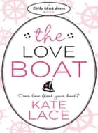 The Love Boat ebook by Kate Lace