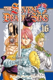 The Seven Deadly Sins - Volume 16 ebook by Nakaba Suzuki
