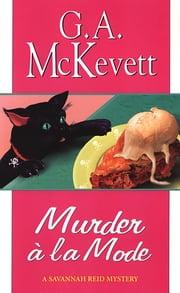 Murder A'la Mode ebook by G. A. McKevett