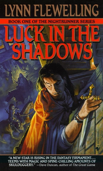 Luck in the Shadows - The Nightrunner Series, Book I ebook by Lynn Flewelling