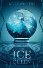 The Ice Queen ebook by Jovee Winters